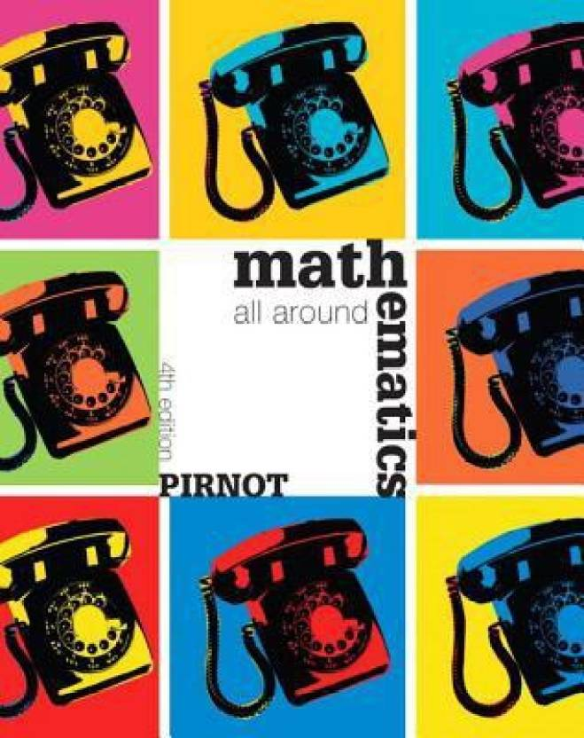 Mathematics All Around Plus Mymathlab Student Access Kit 4th