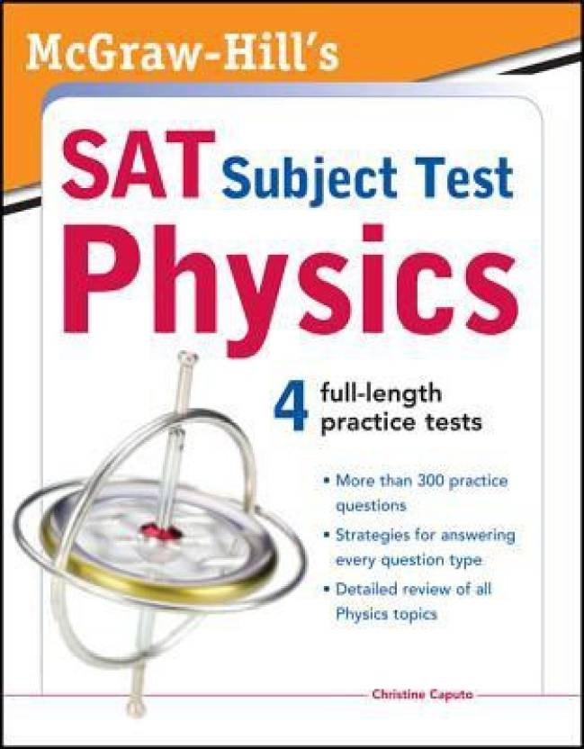McGraw-Hill's SAT Subject Test Physics 1st Edition