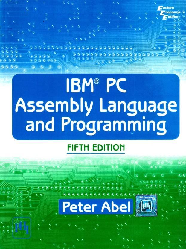 Ibm Pc Assembly Language Programming 5e 5th Edition Buy Ibm Pc
