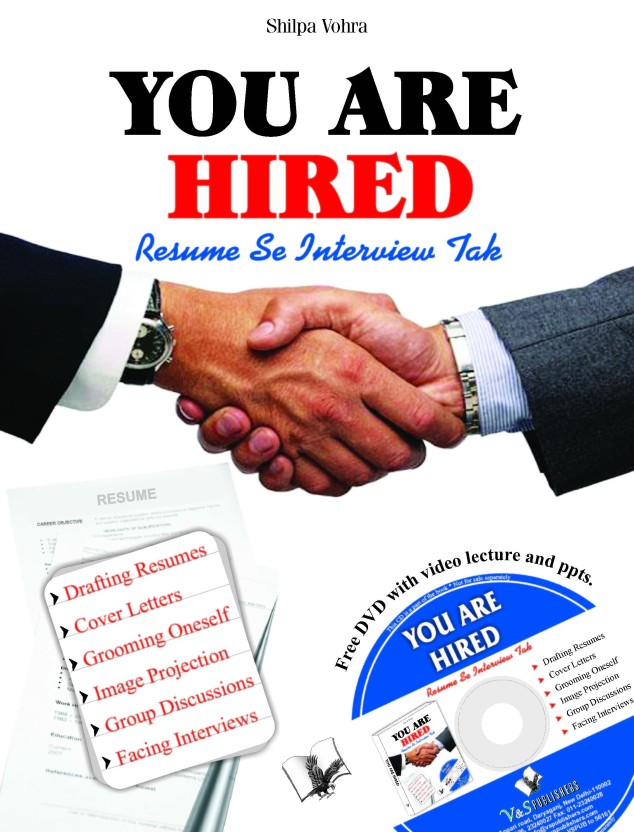You Are Hired   Resumes And Interviews  Resume To Interviews
