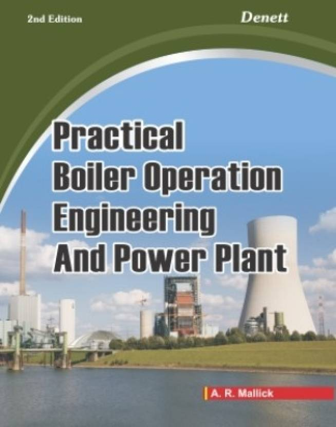 Practical Boiler Operation Engineering And Power Plant 2nd Edition ...