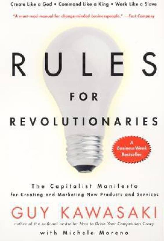 Rules for Revolutionaries 1st Pbk. Ed Edition