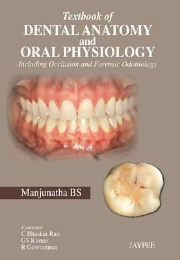 Textbook Of Dental Anatomy And Oral Physiology Including Occlusion