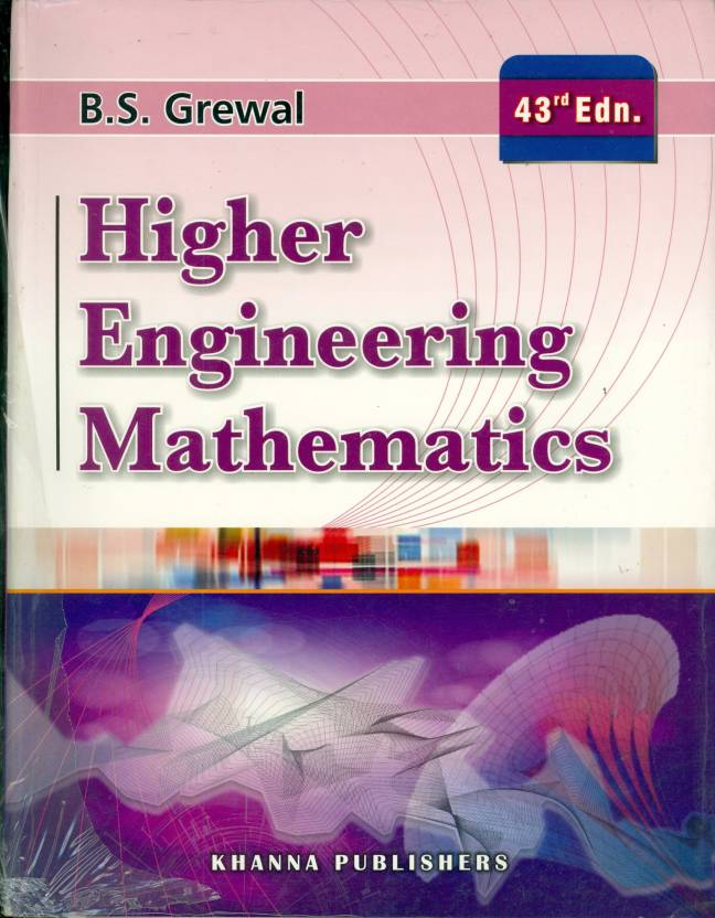 Higher Engineering Mathematics 43rd  Edition