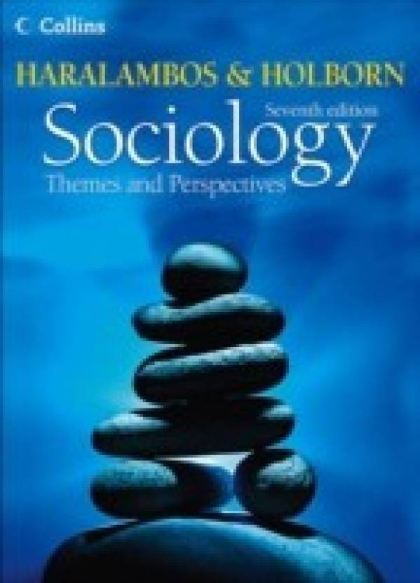 COLLINS SOCIOLOGY THEME & PERSPECTIVE : Themes and Perspectives