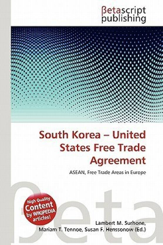 South Korea United States Free Trade Agreement Buy South Korea