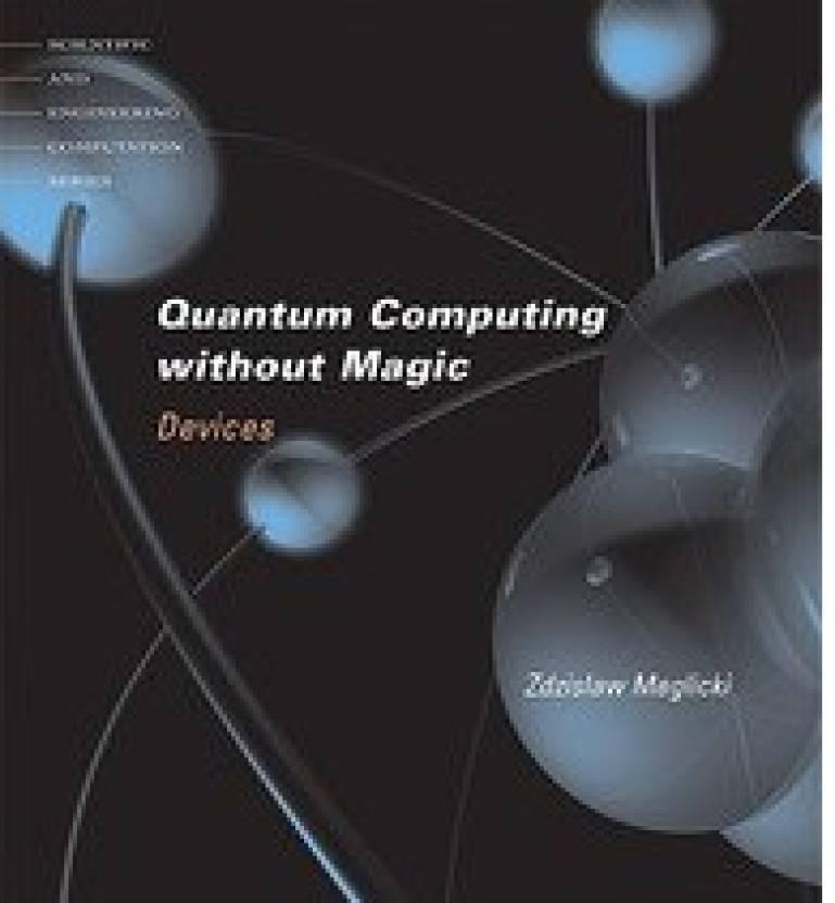QUANTUM COMPUTING WITHOUT MAGIC - Buy QUANTUM COMPUTING