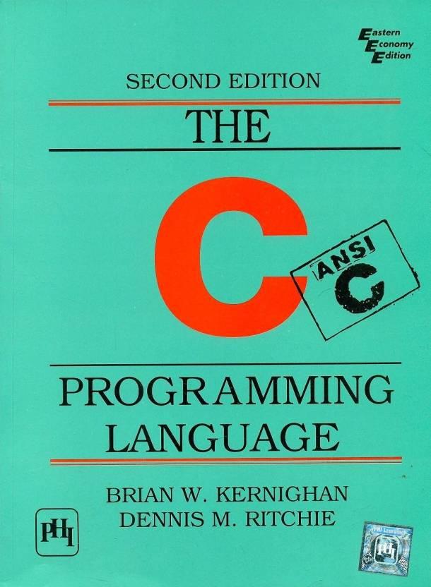 The C Programming Language (Ansi C Version) 2nd  Edition