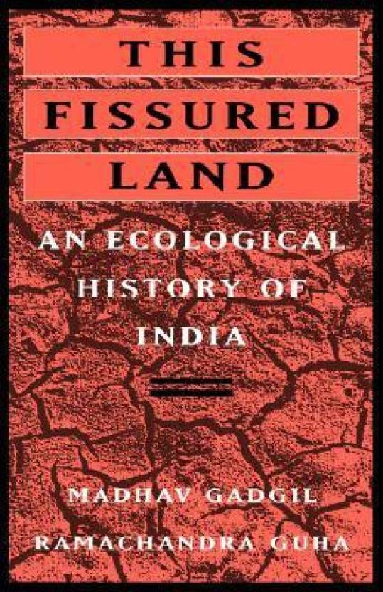 This Fissured Land : An Ecological History of India