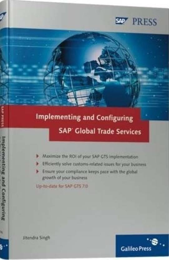Implementing and Configuring SAP Global Trade Services, 200 Pgs 0th