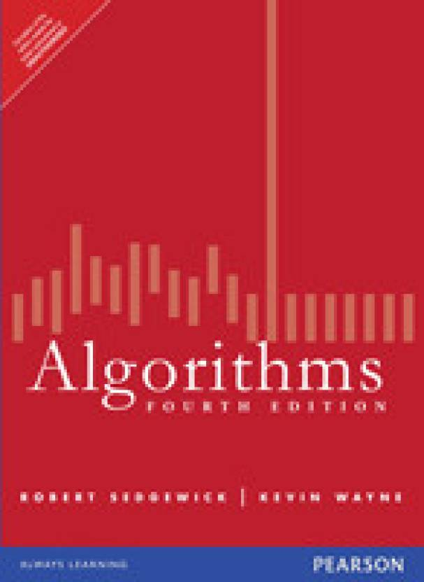 Algorithms by Sedgewick Robert|Author; Wayne Kevin|Author;-English-Pearson Education-Paperback_Edition-4th 4th Edition