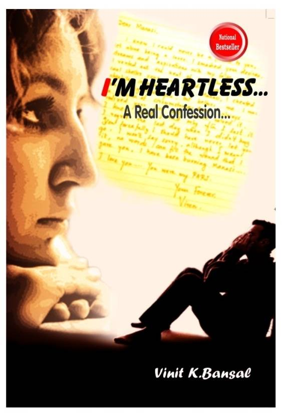 I Am Heartless: A Real Confession