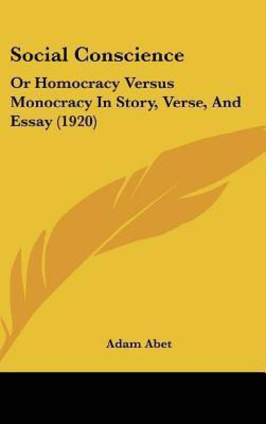 Social Conscience Or Homocracy Versus Monocracy In Story Verse  Social Conscience Or Homocracy Versus Monocracy In Story Verse And Essay