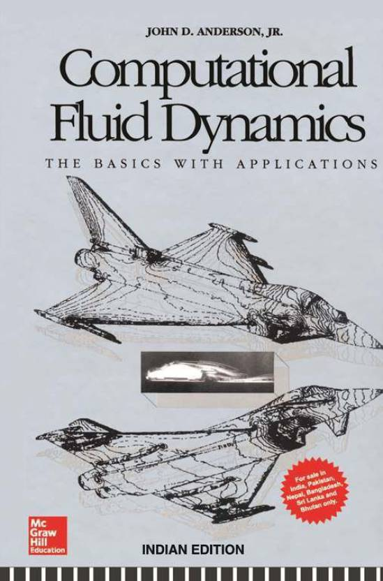 Computational fluid dynamics the basics with applications 1st computational fluid dynamics the basics with applications 1st edition fandeluxe