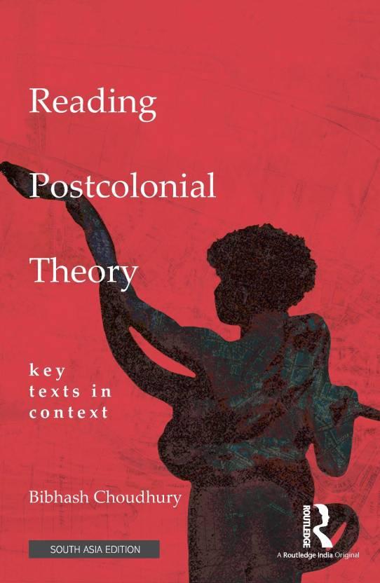 Reading Postcolonial Theory: Key Texts in Context: Buy