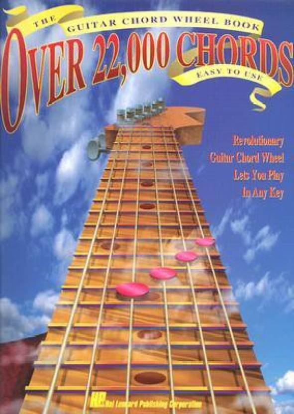 The Guitar Chord Wheel Book: Over 22,000 Chords! - Buy The Guitar ...