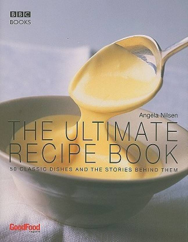 Good food the ultimate recipe book buy good food the ultimate good food the ultimate recipe book forumfinder Images