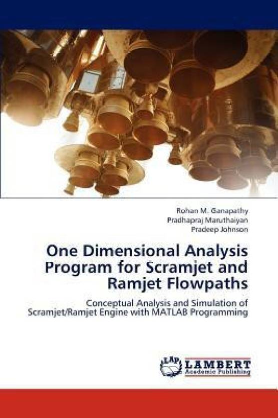 One Dimensional Analysis Program for Scramjet and Ramjet