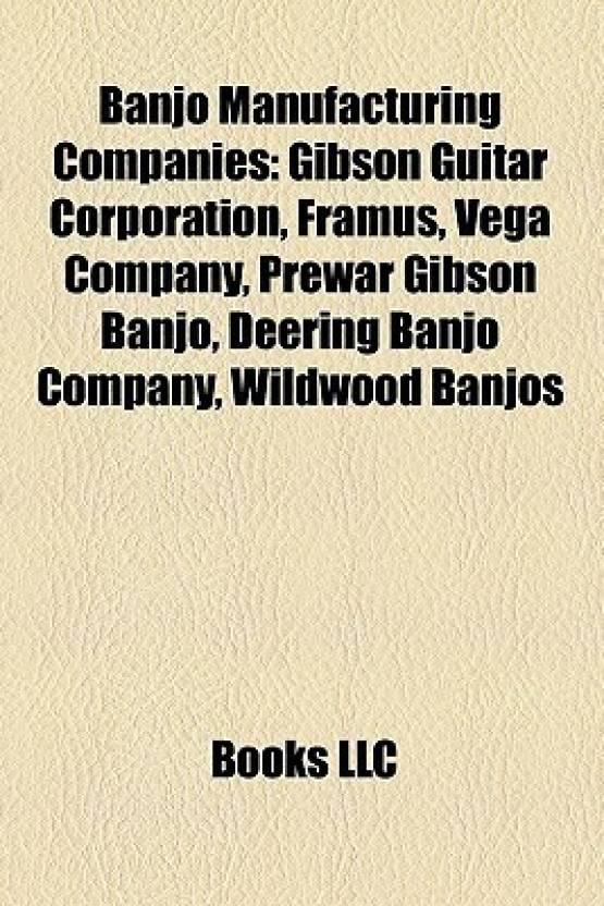Banjo Manufacturing Companies Banjo Manufacturing Companies: Gibson