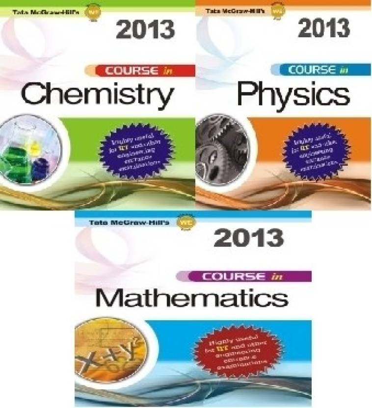 Course In Physics Chemistry Mathematics For IIT And Other Engineering Entrance Exam 2013 1st Edition