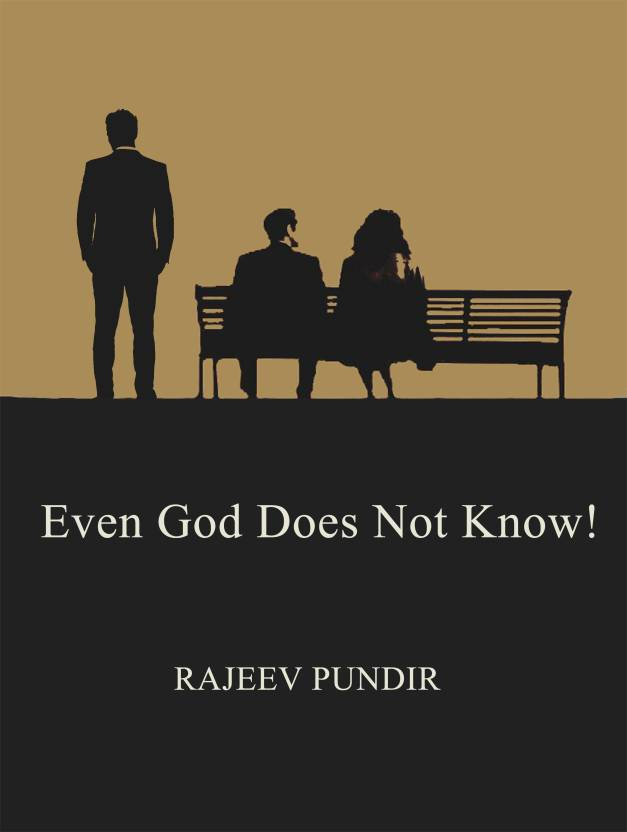 Even God doesn't Know