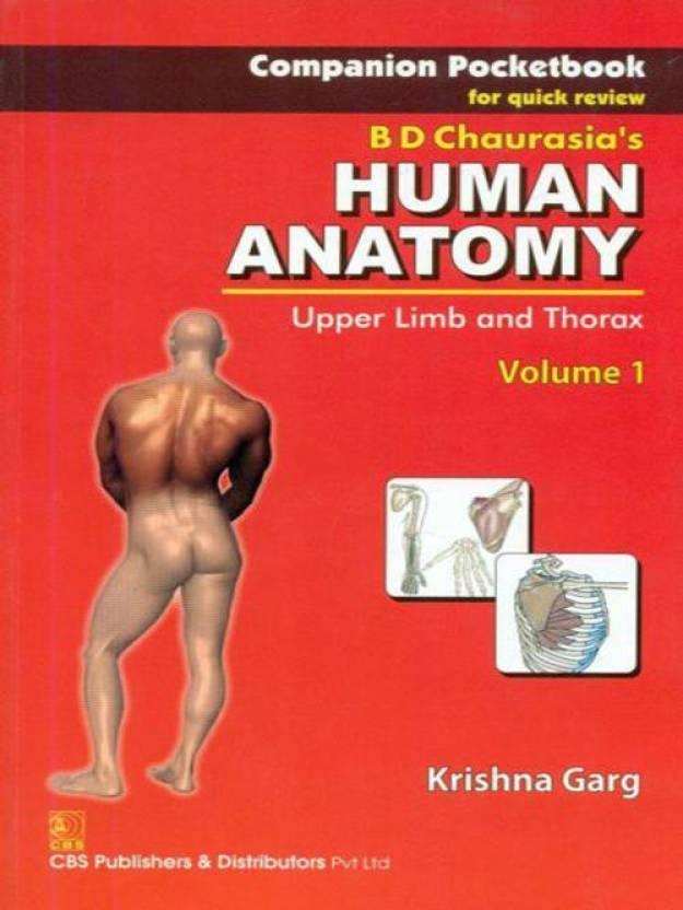 B D Chaurasiaaposs Human Anatomy Upper Limb And Thorax Volume
