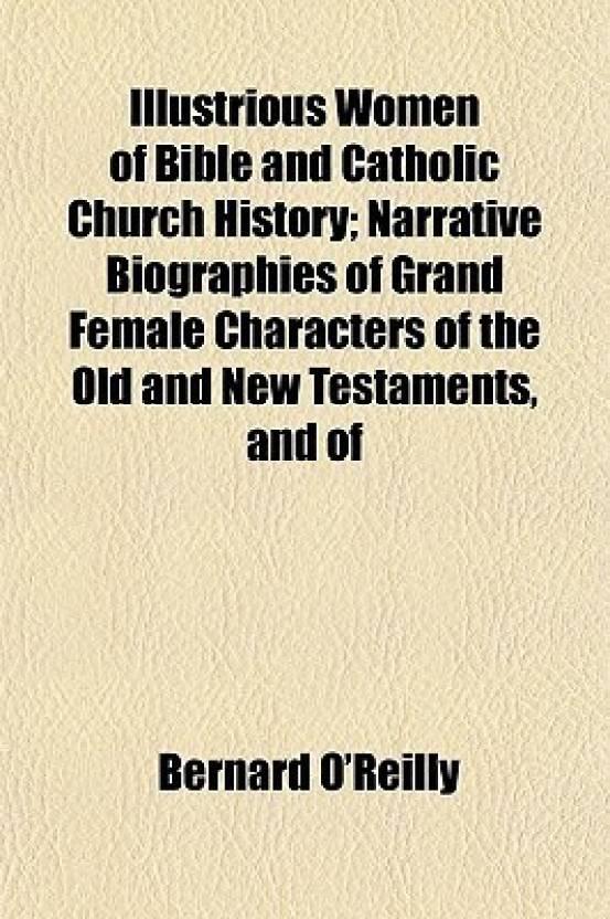 Illustrious Women of Bible and Catholic Church History