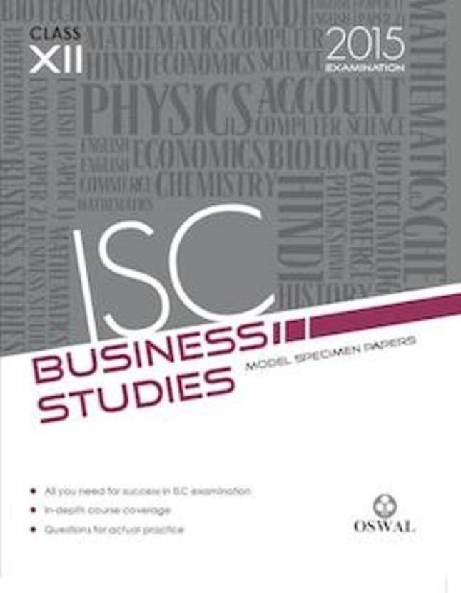 Isc business studies model specimen papers 2015 examination class isc business studies model specimen papers 2015 examination class 12 malvernweather Choice Image