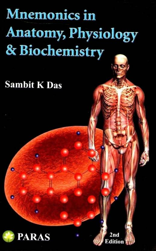 Mnemonics in Anatomy, Physiology & Biochemistry 2nd Edition 2nd ...