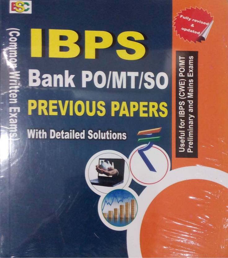 Previous Papers IBPS: Common Written Exams for Bank PO/MT with Detailed Solutions