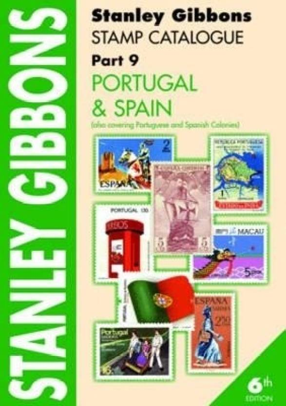 Stanley Gibbons Stamp Catalogue Part 9,   Portugal & Spain: Buy