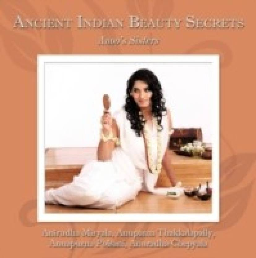 Ancient Indian Beauty Secrets: Anoo\'s Sisters