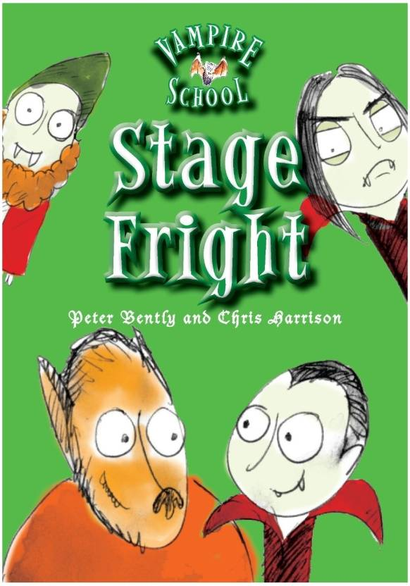 Stage Fright: Buy Stage Fright by Peter Bently, Chris Harrison at