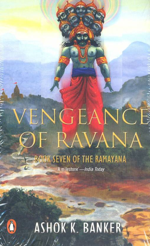 Vengeance of Ravana : Book Seven of the Ramayana