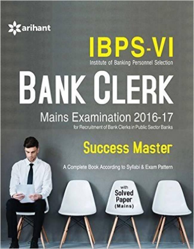 IBPS-VI Bank Clerk Main Examination Success Master