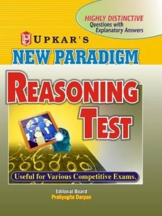 New Paradigm Reasoning Tests: Useful For Various Competitive Exams. 1st  Edition