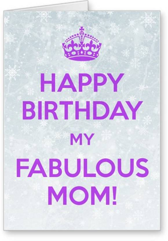 Lolprint Happy Birthday My Fabulous Mom Greeting Card Multicolor Pack Of 1