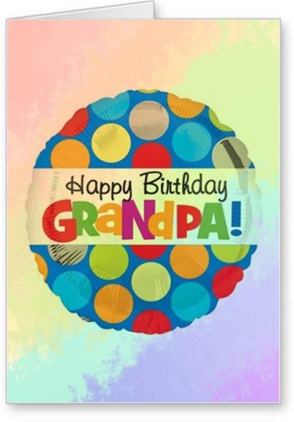 Lolprint Happy Birthday Grandpa Greeting Card Price In India Buy