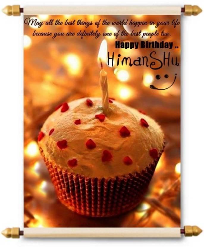 Lolprint Happy Birthday Himanshu Scroll Greeting Card Multicolor Pack Of 1