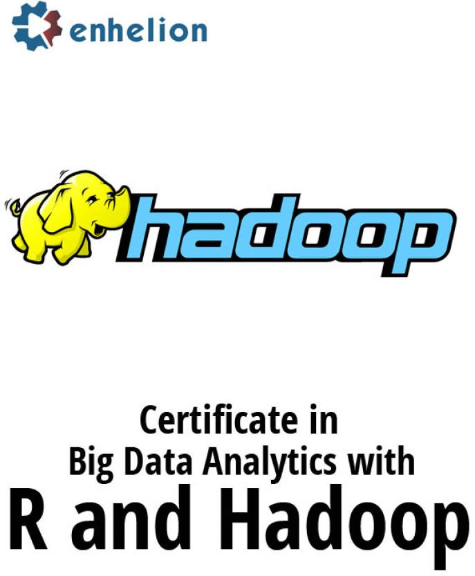 Enhelion Certificate In Big Data Analytics With R And Hadoop