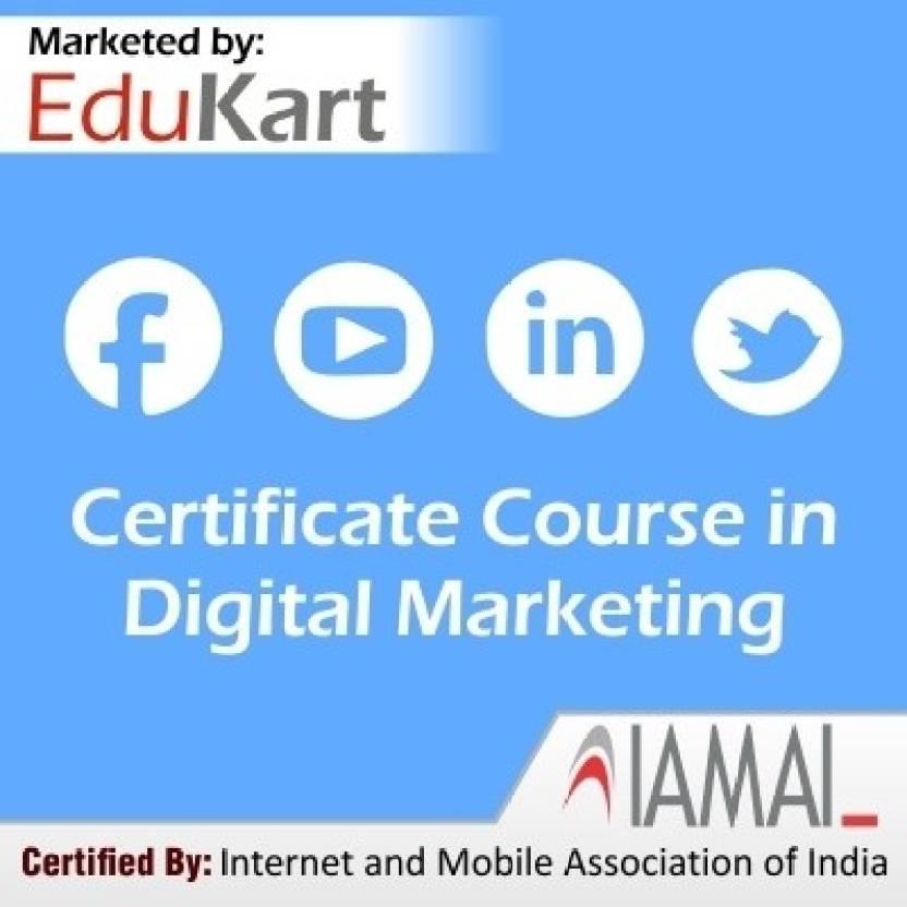 Edukart Certificate Course In Digital Marketing Certified By Iamai