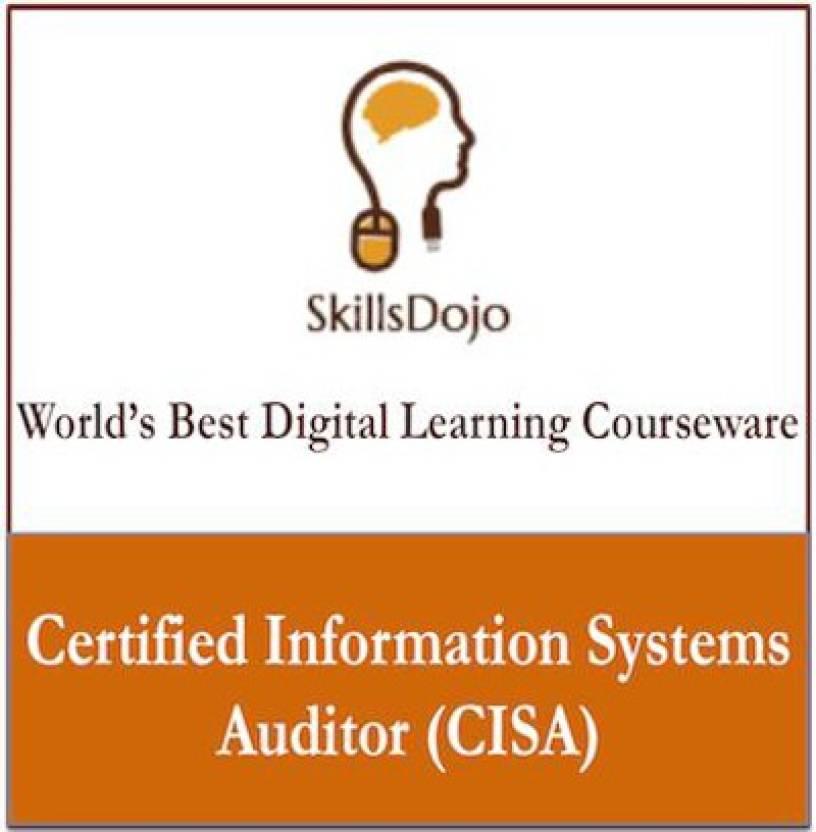 Skillsdojo Certified Information Systems Auditor Cisa