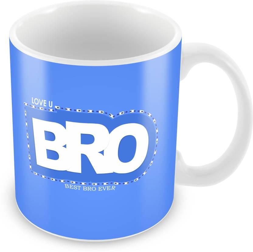 Prinzox Best Brother Love You Bro Ceramic Mug Price In India Buy