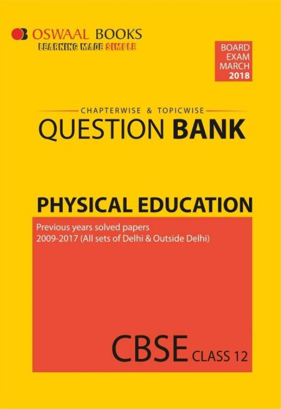 Oswaal cbse chapterwise and topicwise question bank for class 12 oswaal cbse chapterwise and topicwise question bank for class 12 physical education for march 2018 malvernweather Image collections