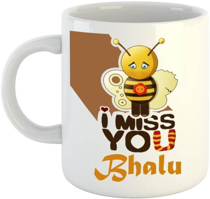 Dream Web Miss you Bhalu Ceramic Mug Price in India - Buy Dream Web