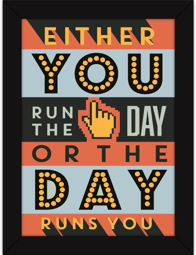 Office Posters Inspirational Quotes With Frame For Wall And Table Decor    Run The Day Fine