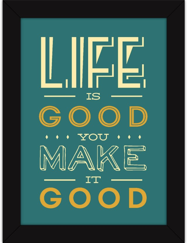 Inspirational Quotes Wall Hangings   Motivational Posters For Office And  Home   Make Life Good Fine