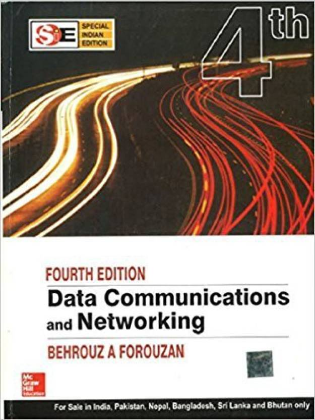 Data Communications and Networking 4th  Edition
