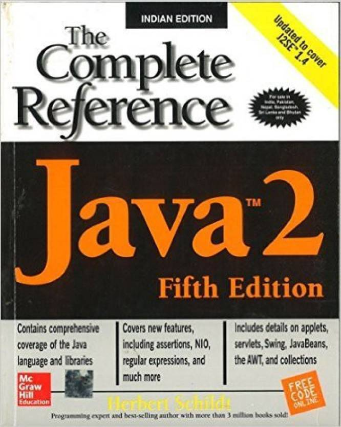 Java 2 : The Complete Reference 5 Edition price comparison at Flipkart, Amazon, Crossword, Uread, Bookadda, Landmark, Homeshop18