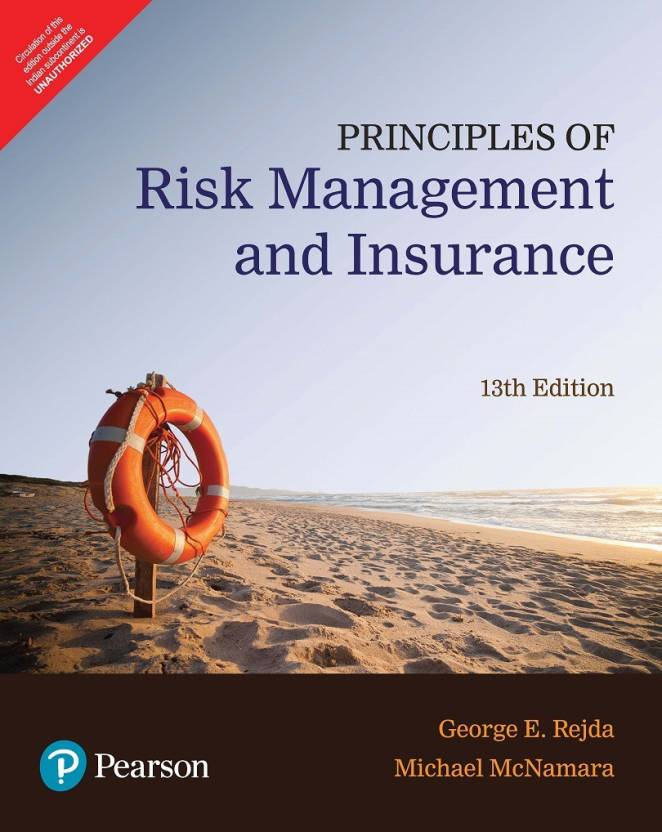 Principles of Risk Management and Insurance Thirteenth
